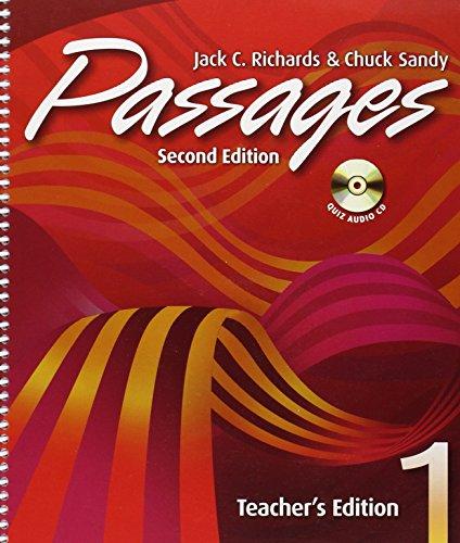 Passages Teacher's Edition 1 with Audio CD: Sandy, Chuck, Richards,