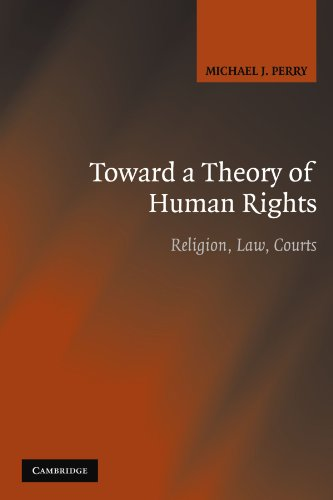 9780521684224: Toward a Theory of Human Rights: Religion, Law, Courts