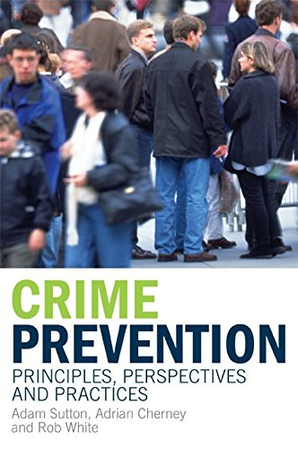 9780521684255: Crime Prevention Paperback: Principles, Perspectives and Practices