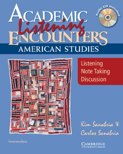 9780521684323: Academic Listening Encounters: American Studies Student's Book with Audio CD: Listening, Note Taking, and Discussion