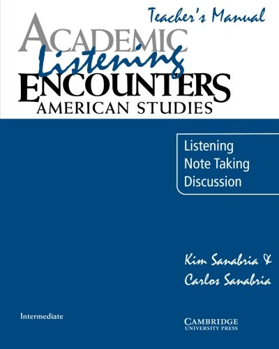 9780521684347: Academic Listening Encounters: American Studies Teacher's Manual: Listening, Note Taking, and Discussion