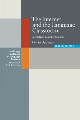 9780521684460: The Internet and the Language Classroom: A Practical Guide for Teachers (Cambridge Handbooks for Language Teachers)