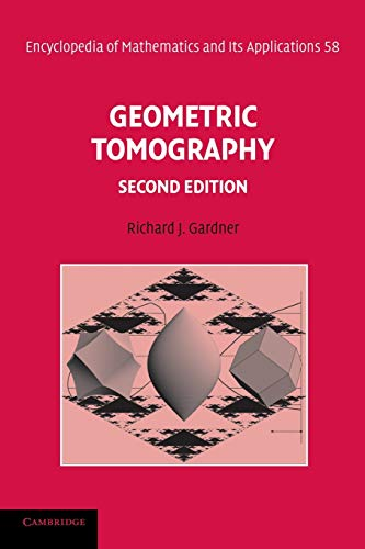 9780521684934: Geometric Tomography (Encyclopedia of Mathematics and its Applications)