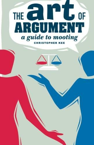 9780521685139: The Art of Argument: A Guide to Mooting (Law in Context S.)