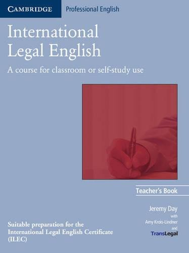 International Legal English Teacher's Book (0521685567) by Day, Jeremy