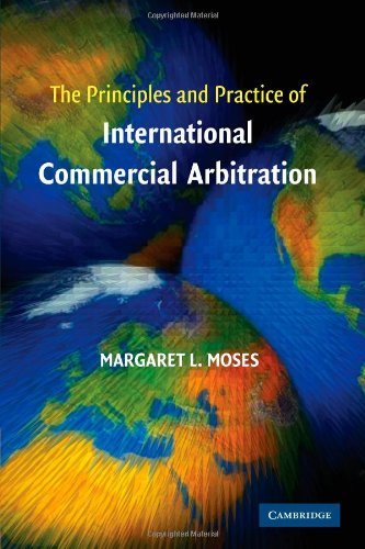 9780521685627: The Principles and Practice of International Commercial Arbitration