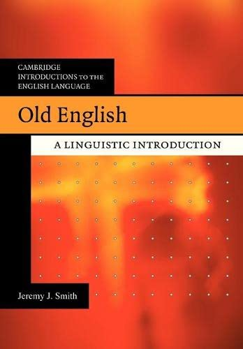 9780521685696: Old English: A Linguistic Introduction (Cambridge Introductions to the English Language)
