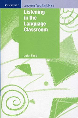 9780521685702: Listening in the Language Classroom (Cambridge Language Teaching Library)