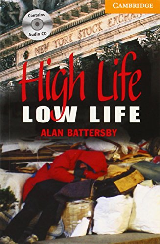 9780521686082: High Life, Low Life Level 4 Book with Audio CDs (2) Pack (Cambridge English Readers)
