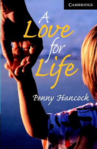 9780521686181: A Love for Life Level 6 Book with Audio CDs (3) Pack (Cambridge English Readers)