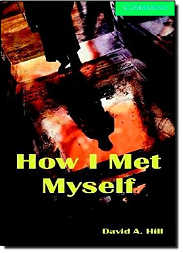 9780521686204: How I Met Myself Level 3 Lower Intermediate Book and Audio CDs (2) Pack (Cambridge English Readers)