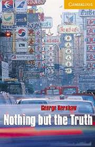 9780521686273: CER4: Nothing but the Truth Level 4 Book with Audio CDs (2) Pack (Cambridge English Readers)