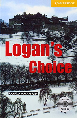 9780521686389: Logan's Choice Level 2 Elementary/Lower Intermediate Book with Audio CD Pack (Cambridge English Readers)