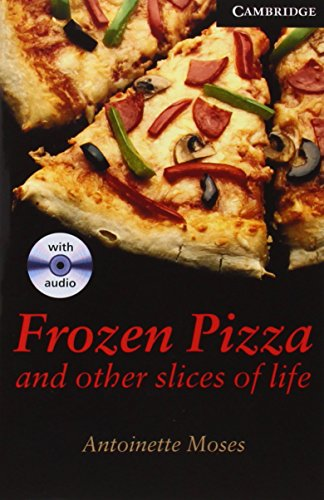 9780521686471: Frozen Pizza and Other Slices of Life Level 6 Book with Audio CDs (3) Pack (Cambridge English Readers)