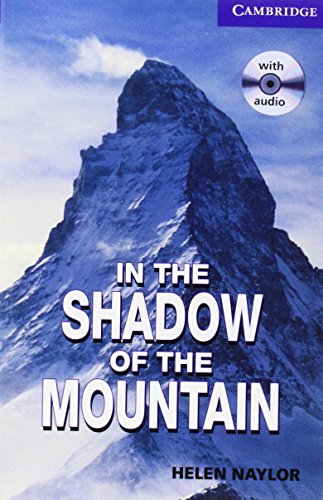 9780521686501: In the Shadow of the Mountain Level 5 Upper Intermediate Book with Audio CDs (2) Pack (Cambridge English Readers)