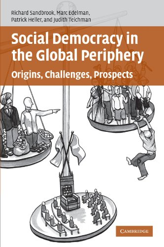 9780521686877: Social Democracy in the Global Periphery: Origins, Challenges, Prospects