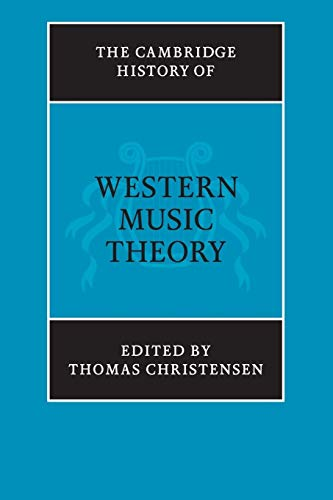 9780521686983: The Cambridge History of Western Music Theory Paperback (The Cambridge History of Music)