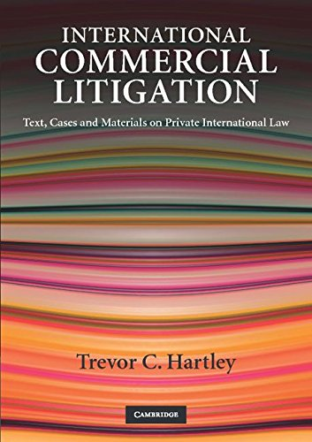 9780521687485: International Commercial Litigation: Text, Cases and Materials on Private International Law