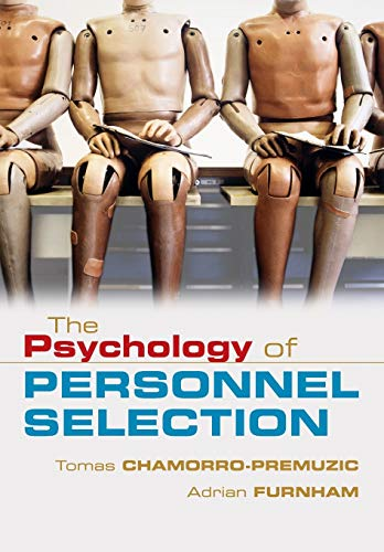 9780521687874: The Psychology of Personnel Selection