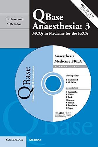 9780521687959: Qbase Anaesthesia: Volume 3, MCQs in Medicine for the FRCA, Paperback: MCQs in Medicine for the FRCA v. 3