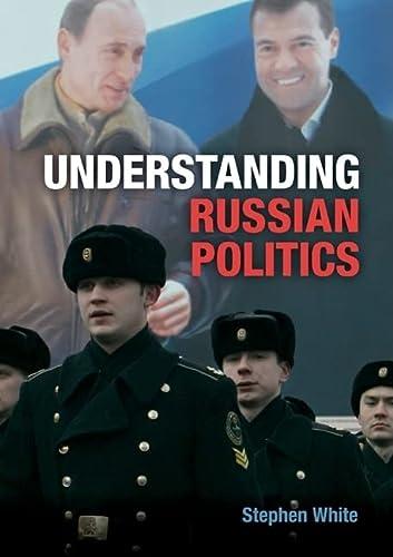 9780521688611: Understanding Russian Politics Paperback