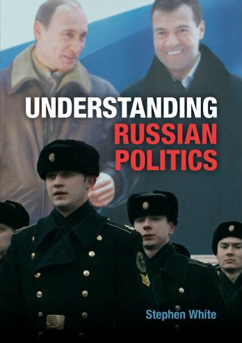 9780521688611: Understanding Russian Politics