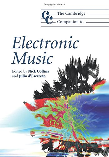 9780521688659: The Cambridge Companion to Electronic Music (Cambridge Companions to Music)