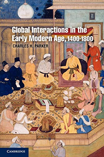 9780521688673: Global Interactions in the Early Modern Age, 1400-1800 [Lingua inglese]