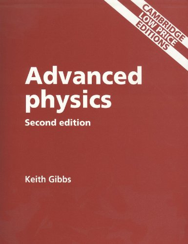 Advanced Physics: Keith Gibbs