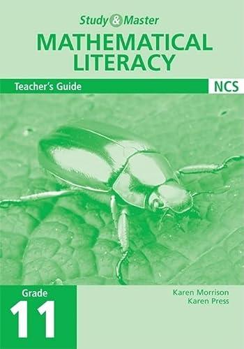 Study and Master Mathematical Literacy Grade 11 Teacher's Guide (0521689279) by Karen Morrison; Karen Press