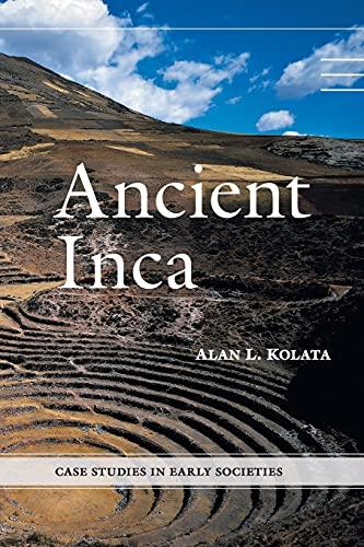9780521689380: Ancient Inca (Case Studies in Early Societies)