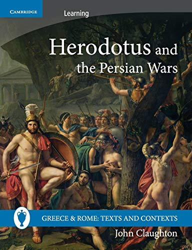 9780521689434: Herodotus and the Persian Wars (Greece and Rome: Texts and Contexts)