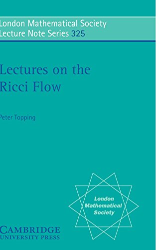 9780521689472: Lectures on the Ricci Flow (London Mathematical Society Lecture Note Series)
