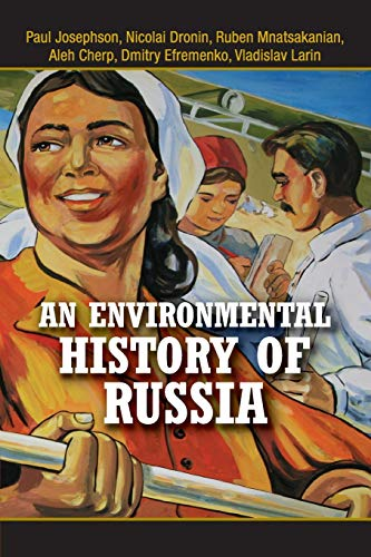 9780521689724: An Environmental History of Russia (Studies in Environment and History)