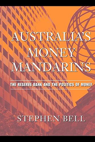 9780521689892: Australia's Money Mandarins: The Reserve Bank and the Politics of Money