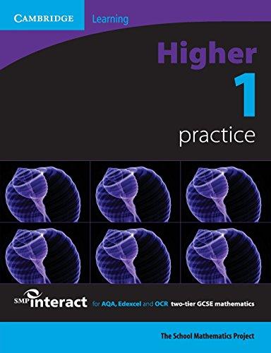 SMP GCSE Interact 2-tier Higher 1 Practice: School Mathematics Project