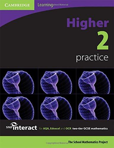 SMP GCSE Interact 2-tier Higher 2 Practice: School Mathematics Project