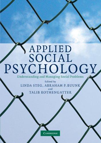 Applied Social Psychology: Understanding and Managing Social: Linda Steg, Abraham