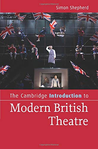 9780521690188: The Cambridge Introduction to Modern British Theatre (Cambridge Introductions to Literature)