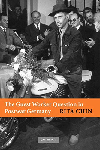 9780521690225: The Guest Worker Question in Postwar Germany