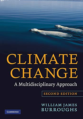 9780521690331: Climate Change: A Multidisciplinary Approach
