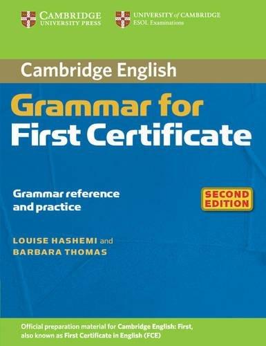 9780521691048: Cambridge Grammar for First Certificate 2nd Without Answers (Cambridge Grammar for First Certificate, Ielts, Pet)