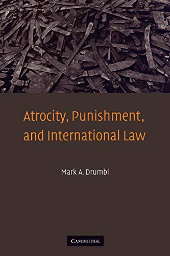 9780521691383: Atrocity, Punishment, and International Law