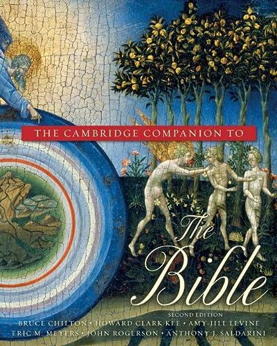 THE CAMBRIDGE COMPANION TO THE BIBLE: Chilton, Bruce; General Editor