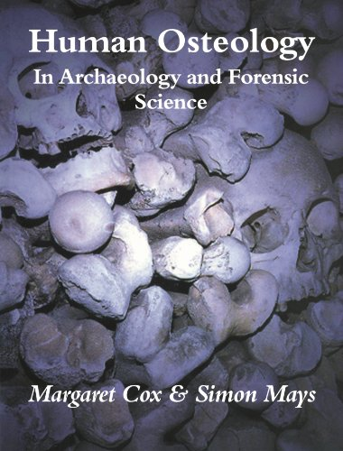 9780521691468: Human Osteology: In Archaeology and Forensic Science