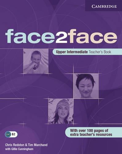 face2face Upper Intermediate Teacher's Book: Chris Redston