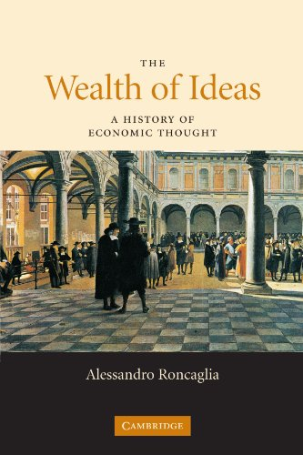 9780521691871: The Wealth of Ideas: A History of Economic Thought