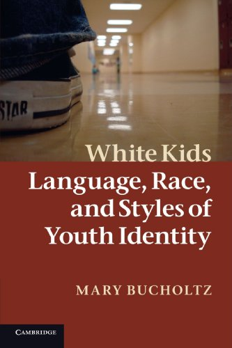 9780521692045: White Kids: Language, Race, and Styles of Youth Identity