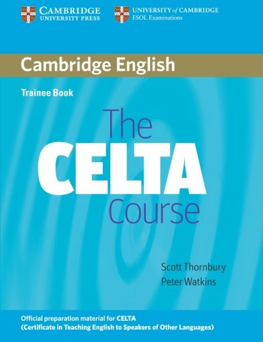 9780521692069: The CELTA Course Trainee Book