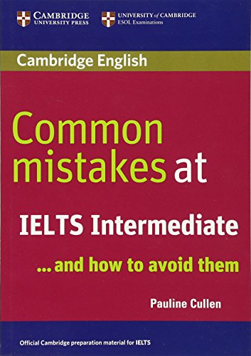 9780521692465: Common Mistakes at IELTS Intermediate: And How to Avoid Them